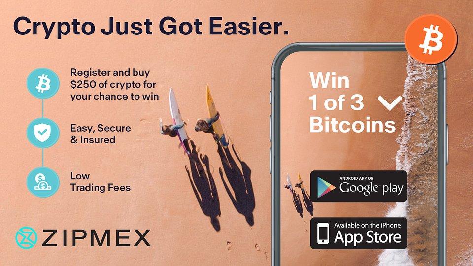 Win 1 of 3 Bitcoins with Zipmex