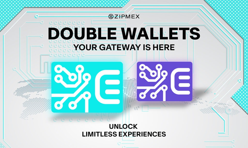 Double wallets - the key to unlock limitless experiences with Zipmex!